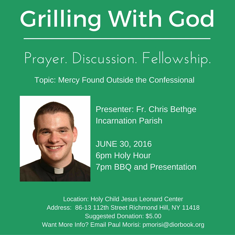 Copy of Grilling With God June 30 2016 Bethge