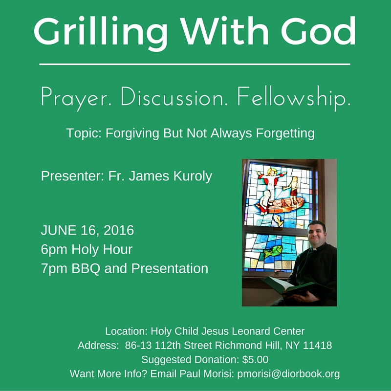 Grilling With God June 16 2016 Kuroly