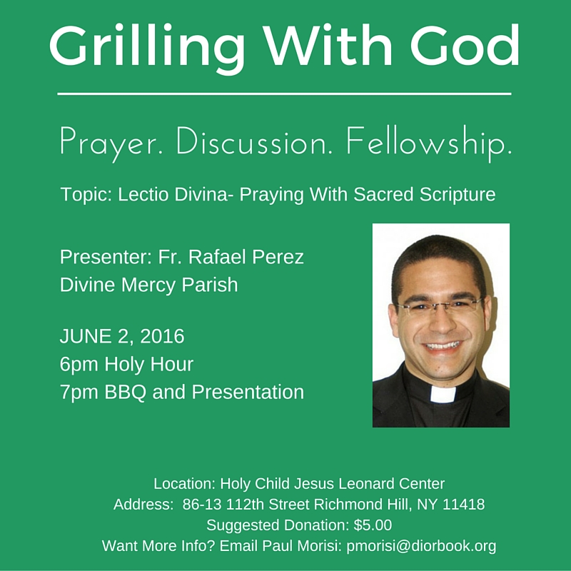 Grilling With God June 2 2016 Perez