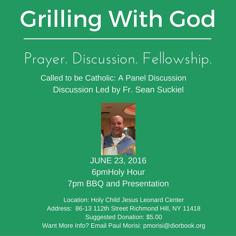 Grilling With God June 23 2016