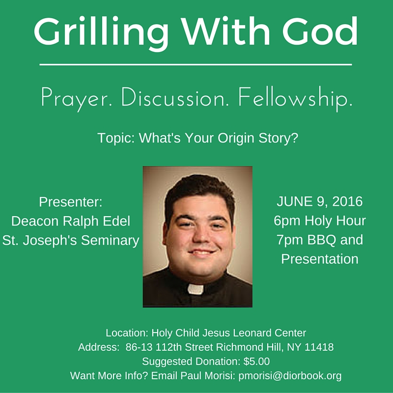 Grilling With God June 9 R EDEL 2